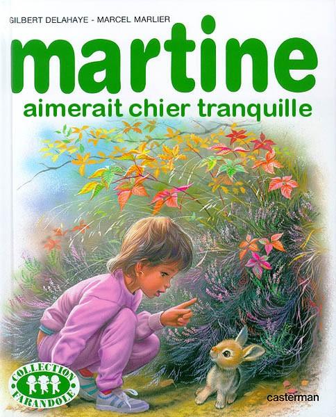 [Jeu] Association d'images - Page 2 Martine-aimerait-chier-tranquille-parodie-livre